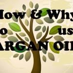 Uses for Argan Oil
